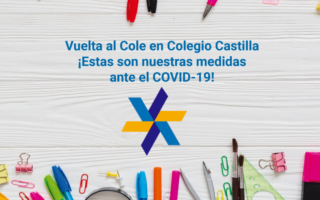 Entradas al Colegio –  #VueltaAlCole